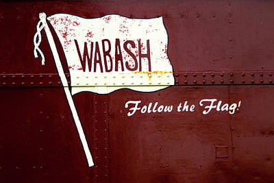 Photograph - Wabash Logo Caboose Sign by Paul W Faust - Impressions of Light