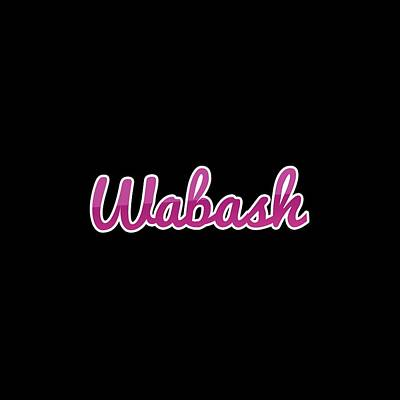Digital Art - Wabash #wabash by TintoDesigns
