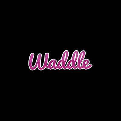 Digital Art - Waddle #waddle by TintoDesigns