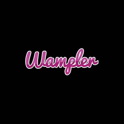 Digital Art - Wampler #wampler by TintoDesigns