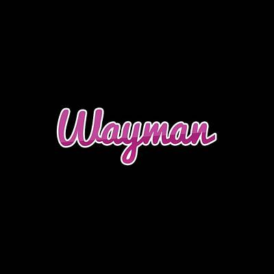 Digital Art - Wayman #wayman by TintoDesigns
