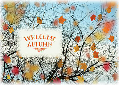 Photograph - Welcome Autumn by Cathy Kovarik