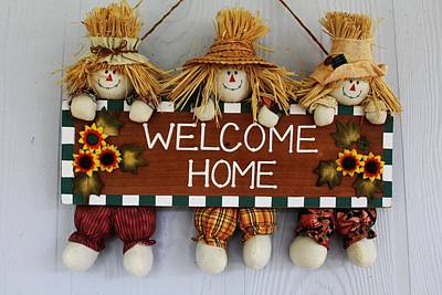 Wall Art - Photograph - Welcome Home Scarecrow Sign by Dene Brock