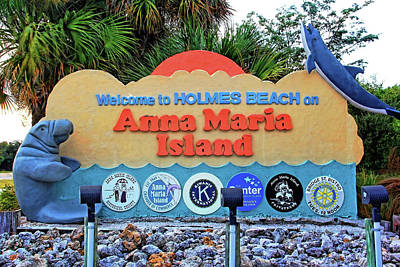 Photograph - Welcome To Anna Maria Island by HH Photography of Florida