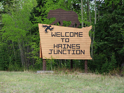 Lucille Ball - Welcome To Haines Junction Yukon Canada 2008052902145 by Robert Braley