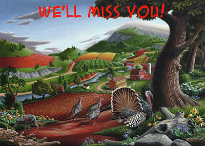 Painting - We'll Miss You Greeting Card - Wild Turkey Country Landscape by Walt Curlee