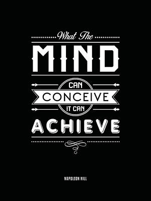 Mixed Media Royalty Free Images - What the mind can conceive, it can achieve - Napoleon Hill Quotes - Quote Typography - Motivational Royalty-Free Image by Studio Grafiikka