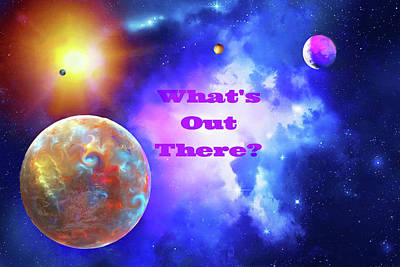 Digital Art - What's Out There by Don White Artdreamer