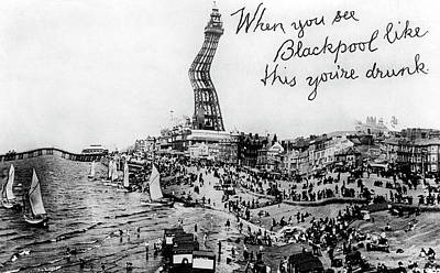 Photograph - When You See Blackpool Like This Youre by Print Collector