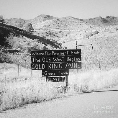 Photograph - Where The Pavement Ends The Old West Begins by Edward Fielding