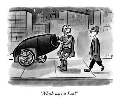 Drawing - Which Way Is Lex? by Jason Adam Katzenstein