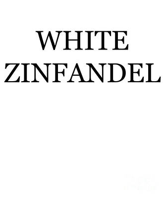 Digital Art - White Zinfandel Wine Costume by Flippin Sweet Gear