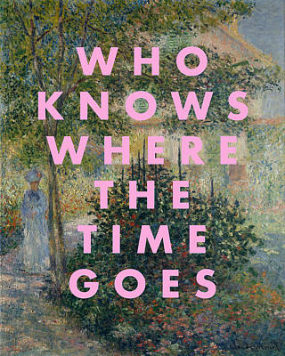 Digital Art - Who Knows Where The Time Goes Print by Georgia Fowler