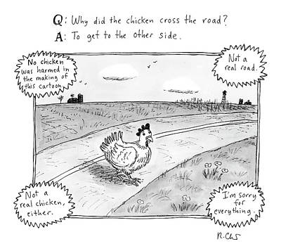 Questions Drawing - Why Did The Chicken Cross The Road by Roz Chast