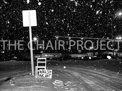 Photograph - Will Sit For Art The Chair Project by Dutch Bieber