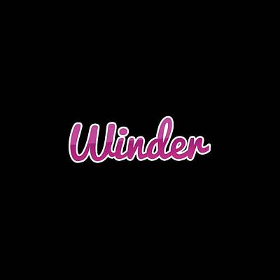 Digital Art - Winder #winder by Tinto Designs
