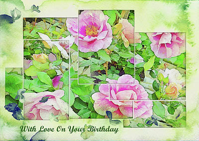 Mixed Media - With Love On Your Birthday by Dorothy Berry-Lound