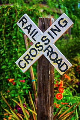 Photograph - Wooden Railroad Crossing Sign by Garry Gay