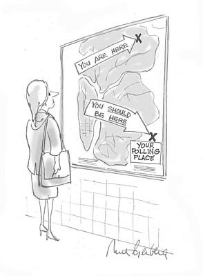 Elected Drawing - You Should Be Here by Mort Gerberg