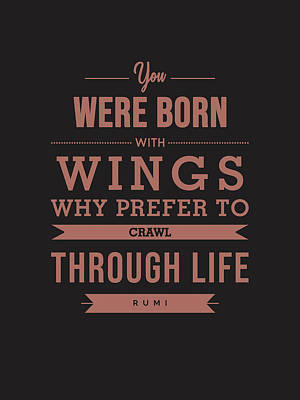 Mixed Media Royalty Free Images - You were born with wings 02 - Rumi Quotes - Typography - Quote Print - Rumi Poster Royalty-Free Image by Studio Grafiikka