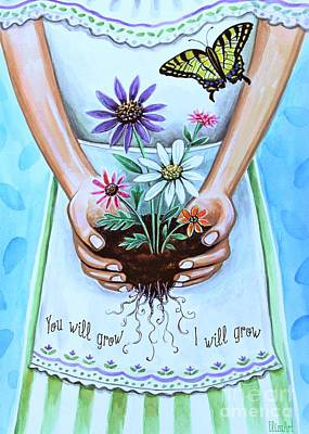 Painting - You Will Grow, I Will Grow by Elizabeth Robinette Tyndall