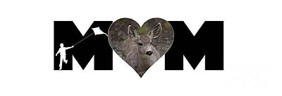 Photograph - Young Doe In Heart With Little Boy Mom Big Letter by Colleen Cornelius