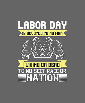 Personalized Name License Plates - 01.Labor Day is devoted to no man, living or dead, to no sect, race or nation-01 by Celestial Images