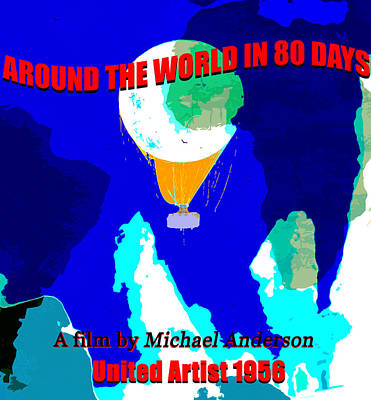 Royalty-Free and Rights-Managed Images - Around the world in 80 days movie poster by David Lee Thompson