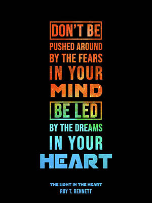 Mixed Media Royalty Free Images - Be Led by the Dreams in your Heart 2 - Roy T Bennet Quote Royalty-Free Image by Studio Grafiikka