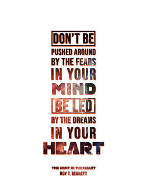 Mixed Media Royalty Free Images - Be Led by the Dreams in your Heart - Roy T Bennet Quote Royalty-Free Image by Studio Grafiikka