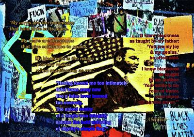 Mixed Media - Blackness as Taught by My Father by Aberjhani