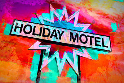 Vintage Automobiles - Bold And Bright Holiday Motel Sign  by Ann Powell