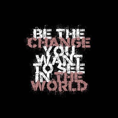 Digital Art - Change The World by Az Jackson