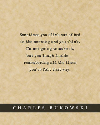 Royalty-Free and Rights-Managed Images - Charles Bukowski Quote 01 - Typewriter quote on Old Paper - Literary Poster - Book Lover Gifts by Studio Grafiikka