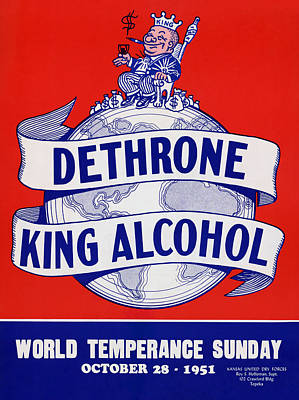 Royalty-Free and Rights-Managed Images - Dethrone King Alcohol - World Temperance Sunday - 1951 by War Is Hell Store