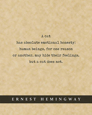 Royalty-Free and Rights-Managed Images - Ernest Hemingway Cat Quote 03 - Literary Poster - Book Lover Gifts by Studio Grafiikka