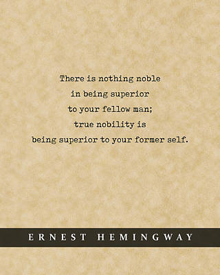 Royalty-Free and Rights-Managed Images - Ernest Hemingway Quote 01 - Literary Poster - Book Lover Gifts by Studio Grafiikka