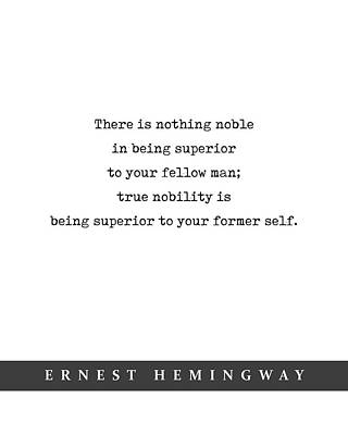 Mixed Media Royalty Free Images - Ernest Hemingway Quote 01 - Minimal Literary Poster - Book Lover Gifts Royalty-Free Image by Studio Grafiikka