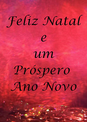 Mixed Media Royalty Free Images - Feliz Natal e um Prospero Ano Novo, On Prism Light Royalty-Free Image by Maria Faria Rodrigues