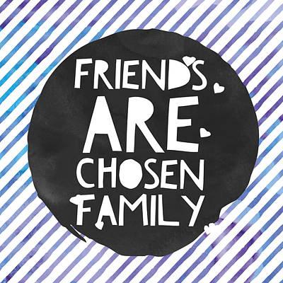 Studio Grafika Vintage Posters - Friends are Chosen Family by Brandi Fitzgerald
