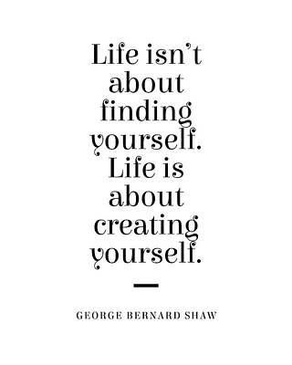 Digital Art - George Bernard Shaw Quote - Creating Yourself 1 - Minimal, Typography Print - Literature, Inspiring by Studio Grafiikka