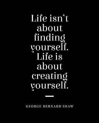 Digital Art - George Bernard Shaw Quote - Creating Yourself 2 - Minimal, Typography Print - Literature, Inspiring by Studio Grafiikka