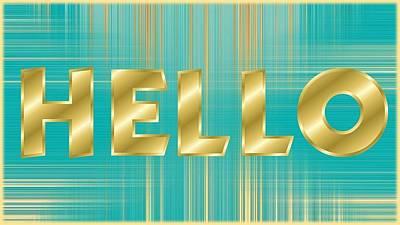 Mixed Media - Hello by Nancy Ayanna Wyatt