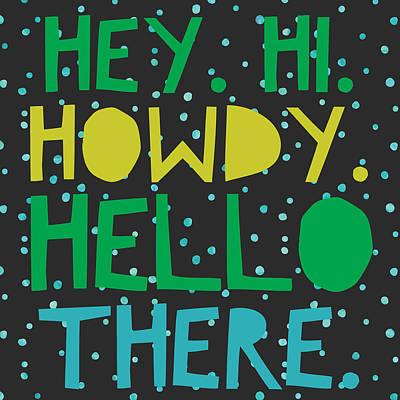 Studio Grafika Vintage Posters - Hey Hi Howdy by Brandi Fitzgerald