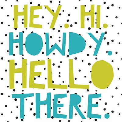 Studio Grafika Vintage Posters - Hey Hi Howdy Hello by Brandi Fitzgerald