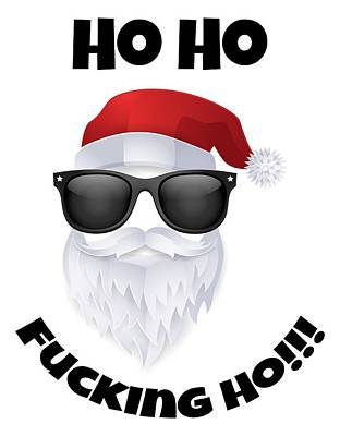 Digital Art - Ho Ho Fucking Ho by Kristjan Cubranic
