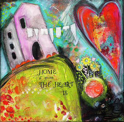 Mixed Media - Home is where the heart is by Stanka Vukelic
