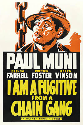Royalty-Free and Rights-Managed Images - I Am a Fugitive From a Chain Gant, with Paul Muni, 1932 by Stars on Art