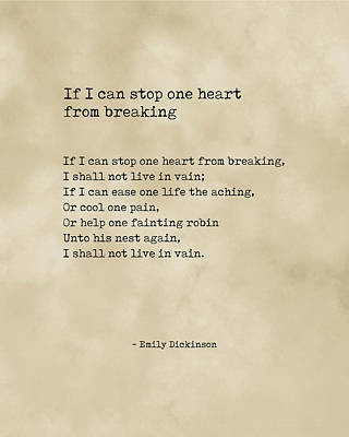 Royalty-Free and Rights-Managed Images - If I can stop one heart from breaking - Emily Dickinson - Literature - Typewriter on Old Paper 1 by Studio Grafiikka