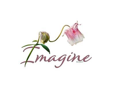 Digital Art - Imagine by Ann Lauwers